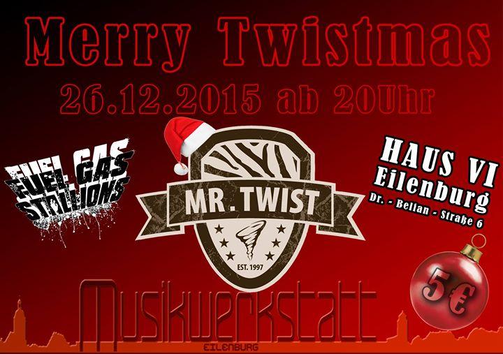 Eilenburg Haus VI - MR. TWIST rocken den langweiligsten Tag nach Weihnachten
