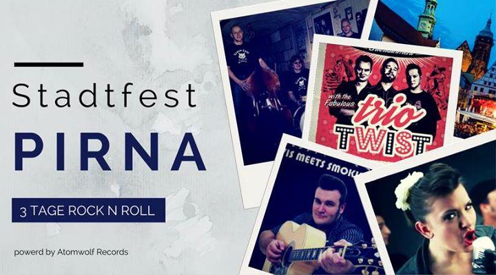 Stadfest Pirna (3 Tage Live-RnR)