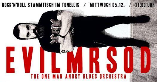 EvilMrSod zum Rock'n'Roll Stammtisch im Tonellis