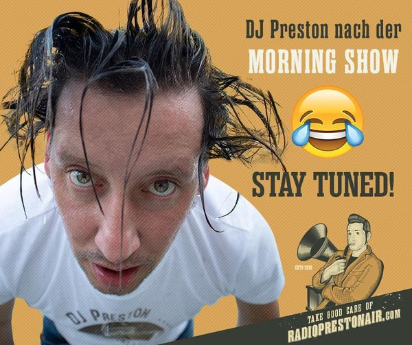 """NEU! Die Rock'n'Roll Morning-Show auf """"Radio Preston Air"""" diese Woche am Diensta"""